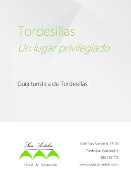 Guía turística de Tordesillas. - Hostal San Antolin / Tordesillas
