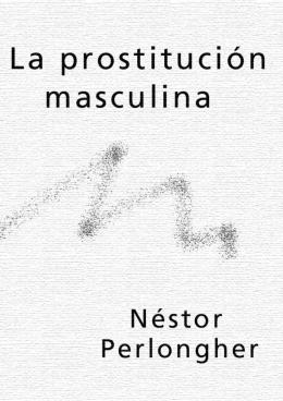 La prostitución masculina - Convivencia en diversidad Tandil