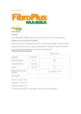 Masisa Fibroplus Ficha Técnica ¿Qué es? Es un tablero MDF