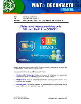 ¡Disfruta los nuevos servicios de la SIM card Perfil 7 de COMCEL!