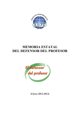 Memoria del Defensor del profesor 2012-2013. - ANPE