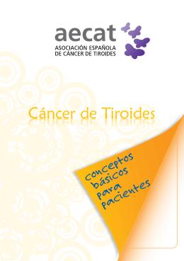 Conceptos básicos para pacientes sobre el cáncer de tiroides