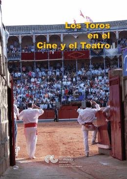 Los Toros y el Teatro - Centro Etnográfico del Toro de Lidia