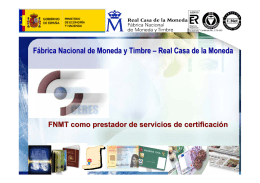 Fábrica Nacional de Moneda y Timbre – Real Casa de la Moneda