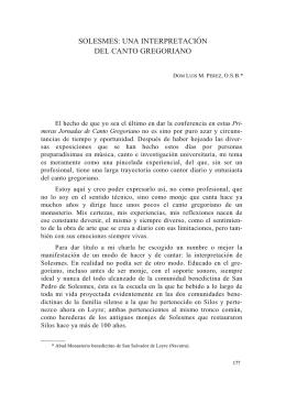 9. Solesmes. Una interpretación del Canto Gregoriano, por Luis M