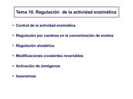 Tema 10 – regulacion enzimatica farmacia