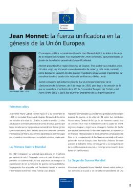 Jean Monnet: la fuerza unificadora en la génesis de la