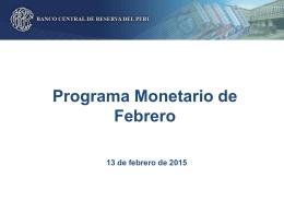 Presentación del Programa Monetario de Febrero 2015