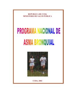 Programa nacional de asma bronquial 2002.