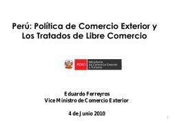 Perú: Política de Comercio Exterior y los
