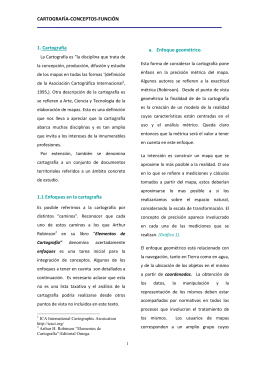 CARTOGRAFÍA-CONCEPTOS-FUNCIÓN 1. Cartografía