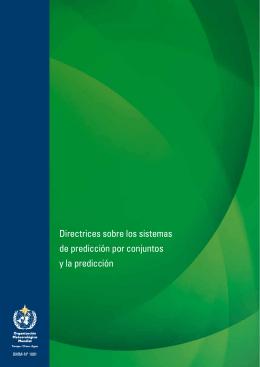 Directrices sobre los sistemas de predicción por conjuntos y la
