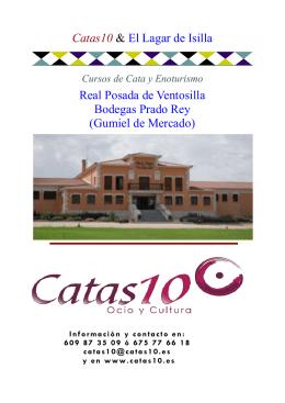 Catas10 & El Lagar de Isilla Real Posada de Ventosilla Bodegas