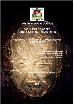 universidad de cuenca facultad de artes escuela de artes visuales