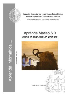 Aprenda Matlab 6.0 como si estuviera en Primero
