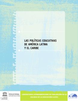 Las políticas educativas de América Latina y el Caribe