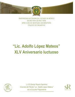Lic. Adolfo López Mateos - Universidad Autónoma del Estado de