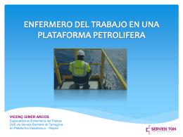 enfermero del trabajo en una plataforma petrolifera