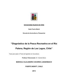 """""""Diagnóstico de la Pesca Recreativa en el Río Palena, Región de"""