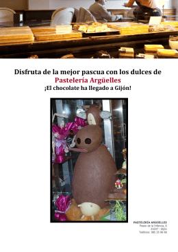 Disfruta de la mejor pascua con los dulces de Pastelería Argüelles
