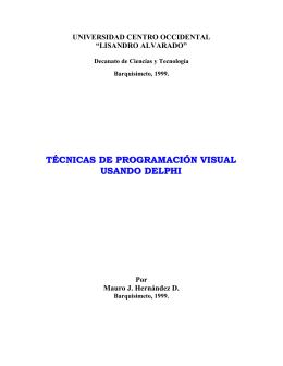 TÉCNICAS DE PROGRAMACIÓN VISUAL USANDO DELPHI