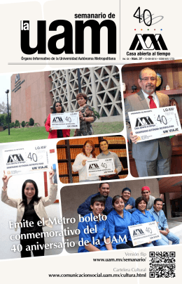 Emite el Metro boleto conmemorativo del 40 aniversario de la UAM