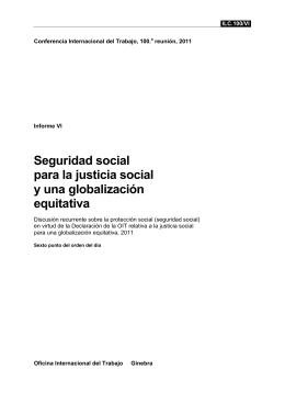 Seguridad social para la justicia social y una globalización