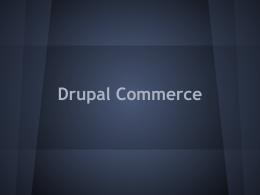 ¿Qué es Drupal Commerce?