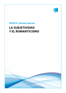 LA SUBJETIVIDAD Y EL ROMANTICISMO - Educa-Text