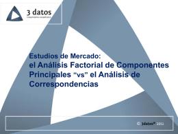 """el Análisis Factorial de Componentes Principales """"vs"""" el"""