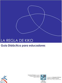 La Regla de Kiko. Guía Didáctica para educadores