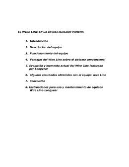 EL WIRE LINE EN LA INVESTIGACION MINERA 1. Introducción 2