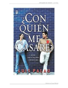 ¿Con quien me casare? – Luis Palau