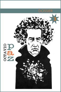 PAZ, OCTAVIO_ Dossier 3