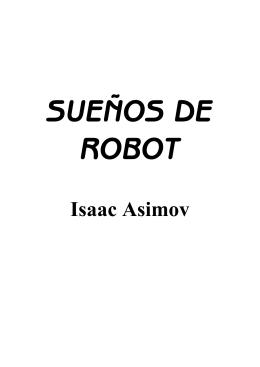 Isaac Asimov - La Prensa De La Zona Oeste
