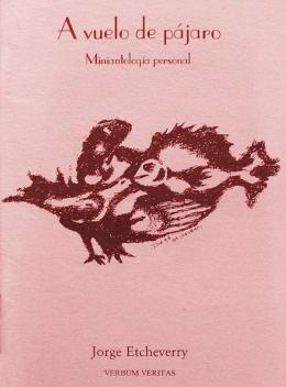 A vuelo de pájaro – Miniantología personal