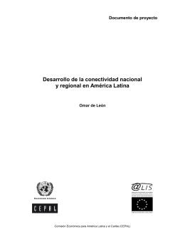 Desarrollo de la conectividad nacional y regional en América Latina