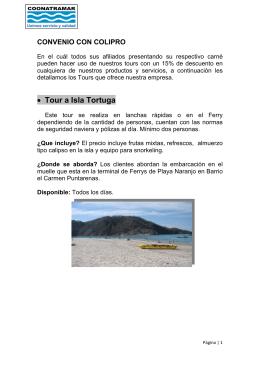 • Tour a Isla Tortuga