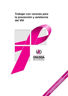 Trabajar con varones para la prevención y asistencia del VIH