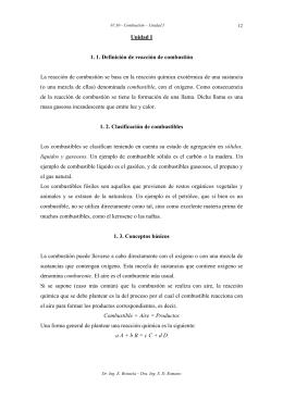 Unidad I 1. 1. Definición de reacción de combustión La reacción de