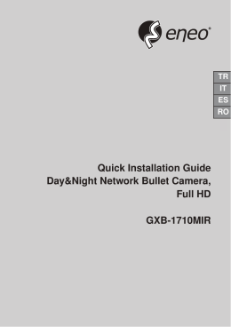 Quick Installation Guide Day&Night Network Bullet Camera, Full HD