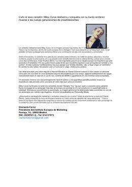 Culto al sexo ramplón: Miley Cyrus desbarra y conquista con su