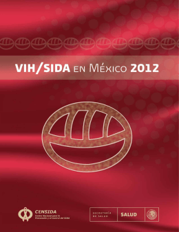 VIH/SIDA en México 2012 - Centro Nacional para la prevención y el