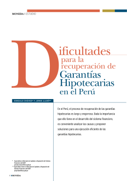 Dificultades para la recuperación de garantías hipotecarias en el Perú