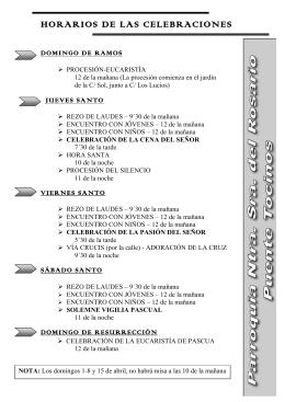 HORARIOS DE LAS CELEBRACIONES del Triduo PASCUAL