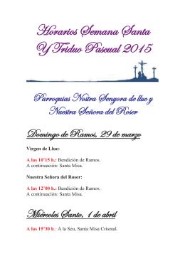 Horarios Semana Santa Y Triduo Pascual 2015