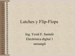Latches y Flip