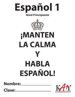 ¡MANTEN LA CALMA Y HABLA ESPAÑOL!