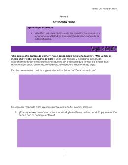 1 Tema 8 DE TROZO EN TROZO Aprendizaje esperado: • Identifica