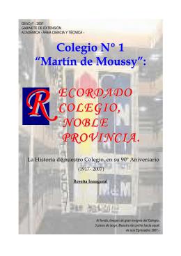 HISTORIA COLEGIO Nº 1 MARTÍN DE MOUSSY Prof. Ulises Colombo